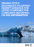 Spanish Stock Exchange's voluntary market guidance for listed companies for corporate reporting on ESG information